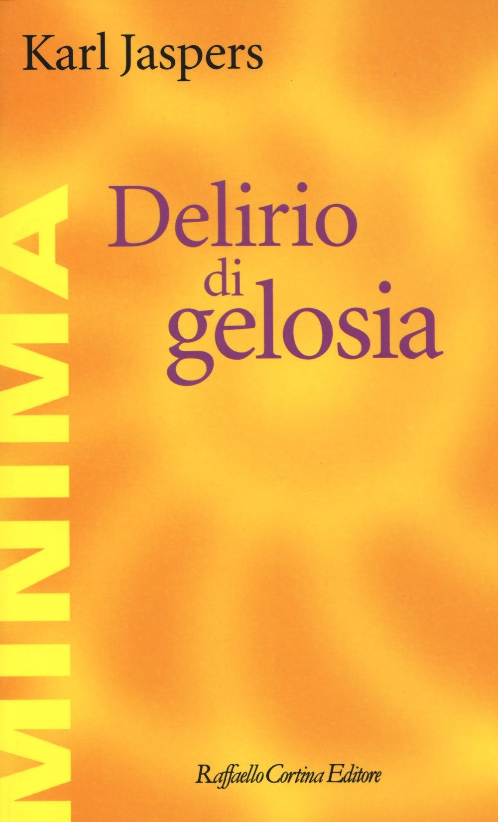 You are currently viewing Karl Jaspers, Delirio di gelosia